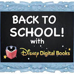 Back to School with Disney Digital Books: Review & Giveaway- CLOSED