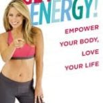 Denise Austin- Get Energy! Empower Your Body, Love Your Life Book REVIEW!