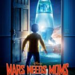CLOSED-Greetings Bloglings! Mars Needs Moms out March 11th & GIVEAWAY!