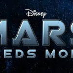 Mars Needs Moms Out This Week! March 11th! GO SEE IT!