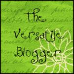 The Versatile Blogger Award! Thank You!