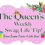 WEEKLY SWAG LIFE TIP! Keys to Living a Swagtastic Life! #THEQUEENOFSWAG