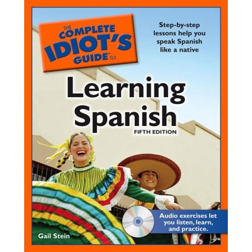 Complete Idiot's Guide to Learning Spanish On Your Own ...