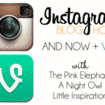 Join Me For An Instagram + Vine Blog Hop!