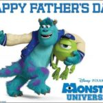 Happy Father's Day From All of Us and MU! #MonstersUEvent