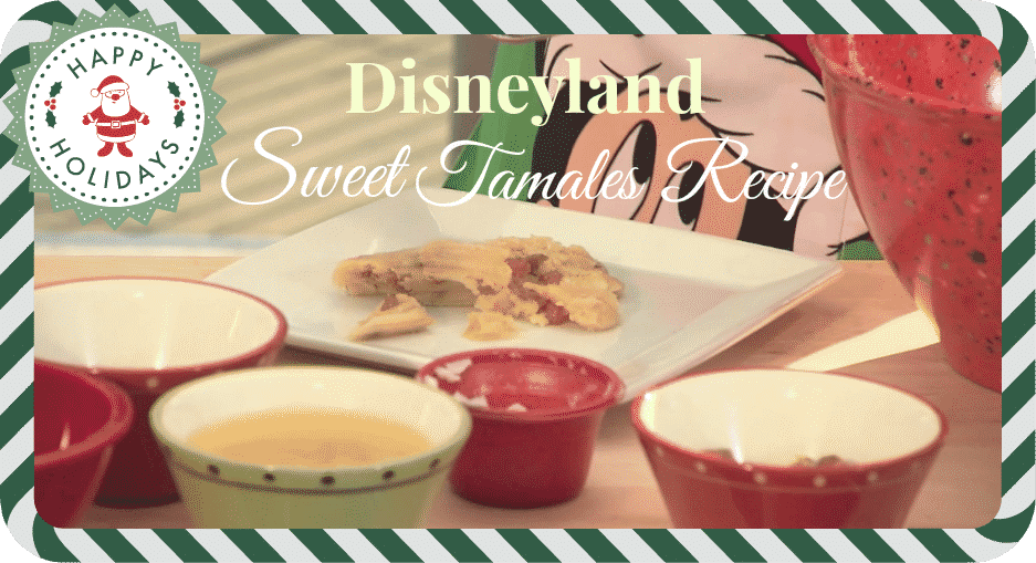 sweet-tamales-disneyland