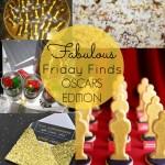 Oscar Party Edition Fab Friday Finds!
