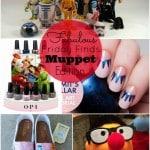 Fab Fridays Muppets Edition! #FabFridays