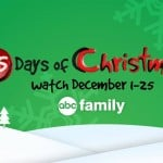 Today Begins The 25 Days of Christmas on ABC Family!