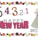 Happy New Year! 2012! What a Year it's been Thanks to All of YOU!