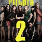 Our Thoughts On The New Hit Film Pitch Perfect 2!