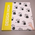 Our Thoughts On Design Mom The Book!
