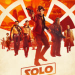 Our Thoughts On Solo: A Star Wars Story!