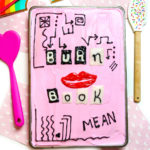 How To Make A Mean Girls Burn Book Sheet Cake!